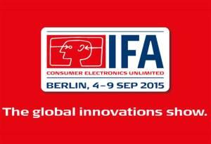 Cap sur l'IFA 2015 de Berlin.