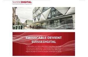 Swisscable devient Suissedigital...