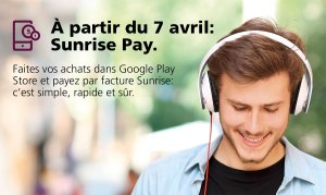 Contenus de Google: Sunrise Pay disponible dès le 7 avril!