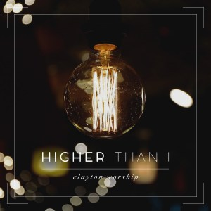 Higher Than I