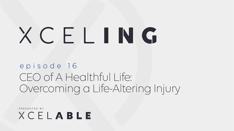 XcelING - ep16 form XcelABLE the Workplace Injury Prevention App