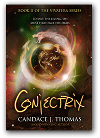 Conjectrix by Candace J. Thomas Book 2 of the Vivatera series