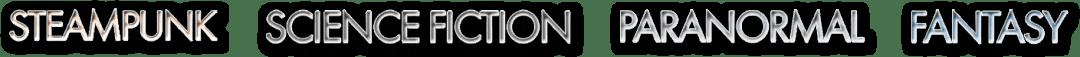 Steampunk, science fiction, fantasy, paranormal