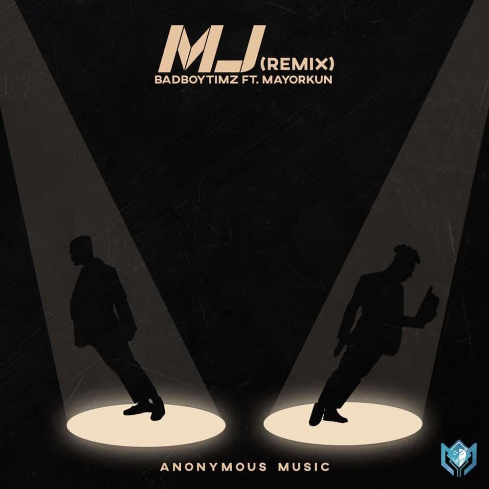 Bad Boy Timz – MJ (Michael Jackson) (Remix) ft. Mayorkun