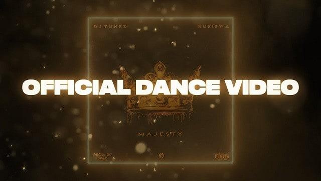 VIDEO: DJ Tunez – Majesty ft Busiswa (Dance Video)