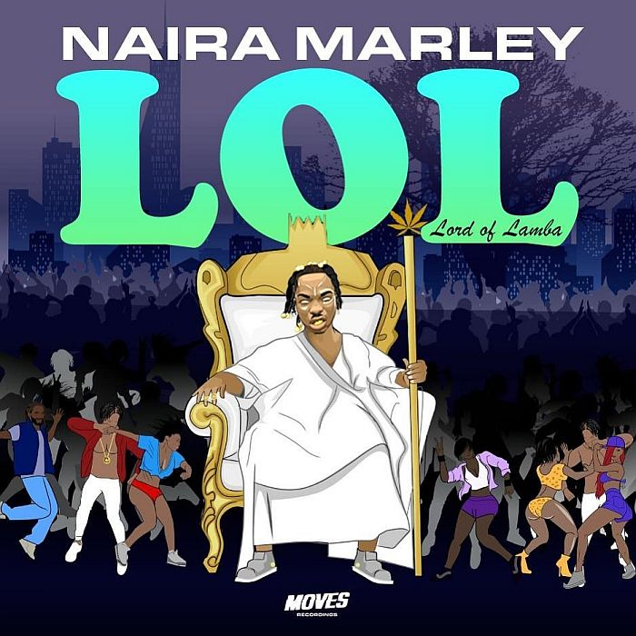 Naira Marley 'LOL' (Lord of Lamba) EP
