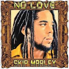 Skip Marley – No Love