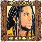 Skip Marley – No Love