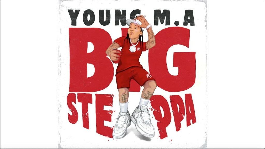 Young M.A – Big Steppa