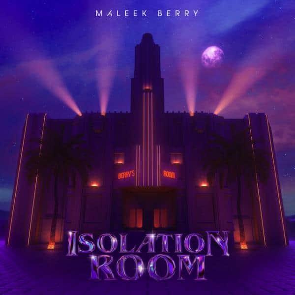 maleek-berry - Isolation Room'