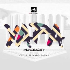 Masterkraft – Owo Yapa Ft. Reekado Banks, CDQ