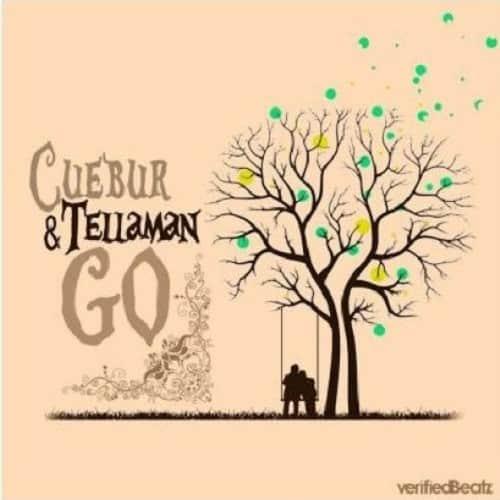 Cuebur – Go ft. Tellaman