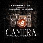 Danny S – Camera ft. Areezy, Papiwizzy, Savefame, Danku
