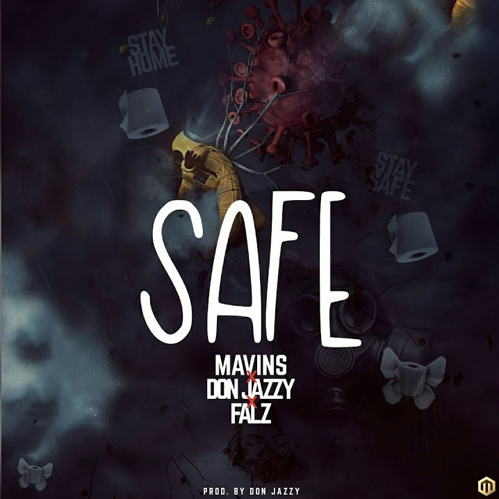 Don Jazzy – Safe ft. Falz