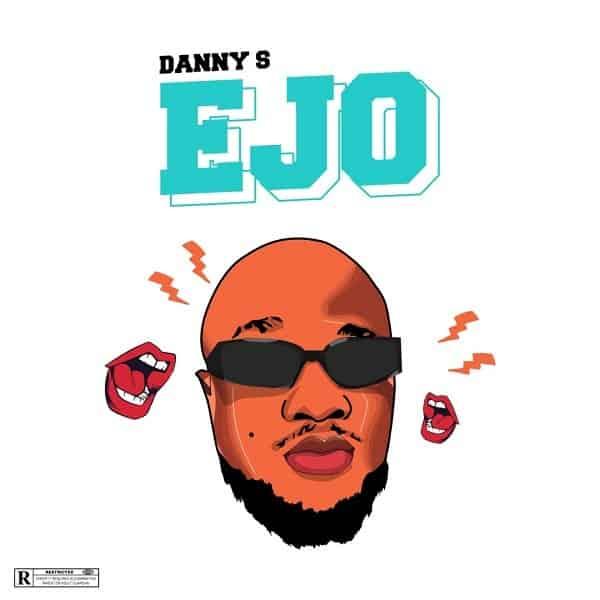 Danny S – Ejo