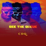 """CDQ – See The Queue"""" EP"""