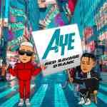 Red Savage – Aye ft. Derank