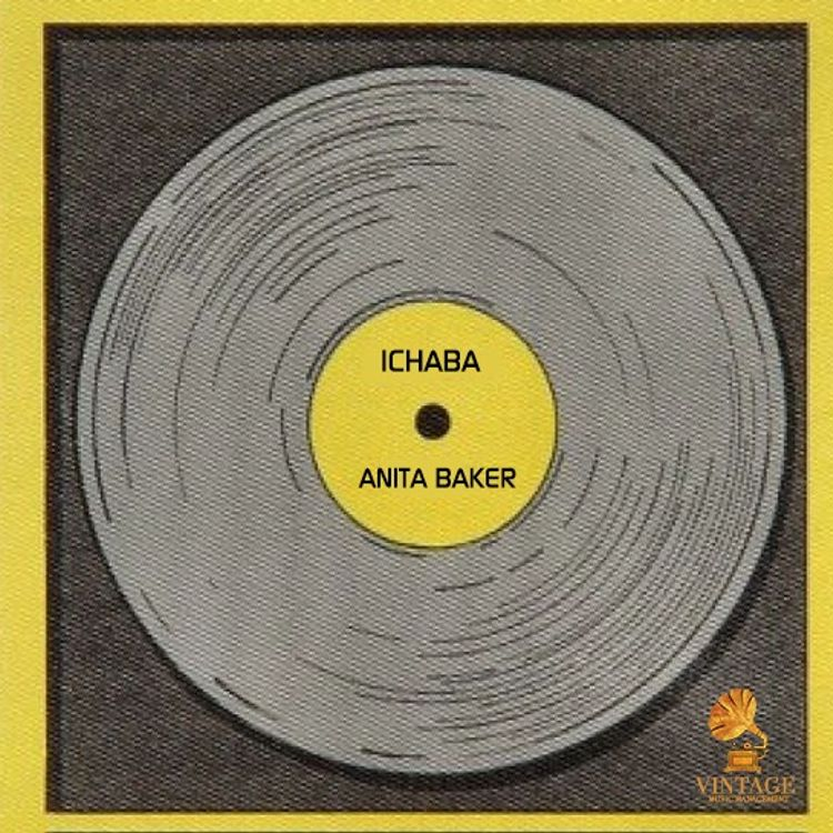 Ichaba – Anita Baker