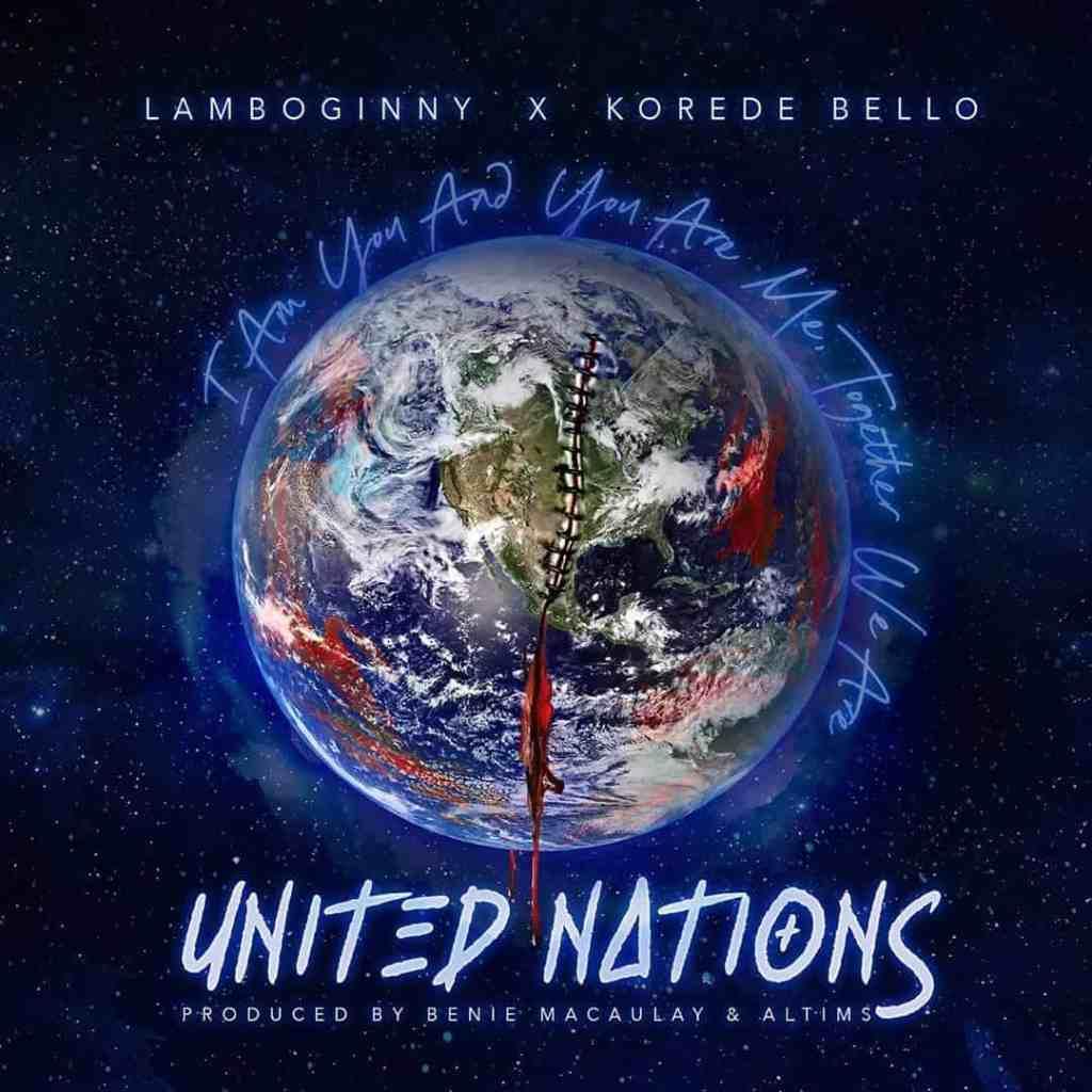Lamboginny ft. Korede Bello – United Nations