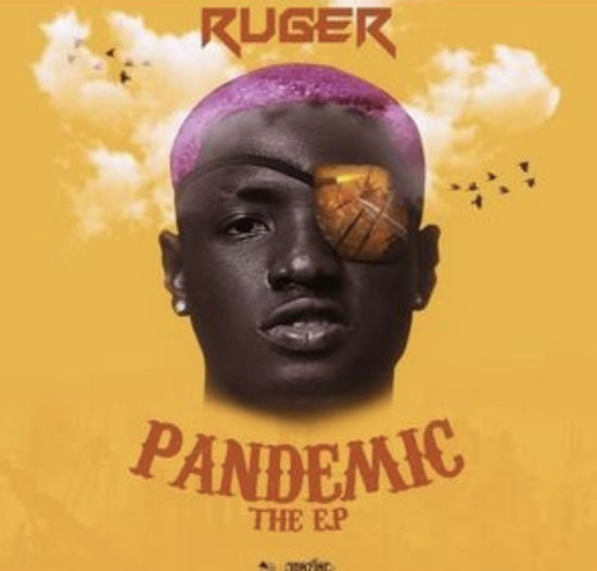 Ruger – Pandemic EP (Album)