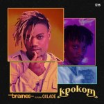 Brainee – Kpokom ft. Oxlade