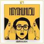 Ibraah – Hayakuhusu