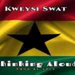 Kweysi Swat – Thinking Aloud