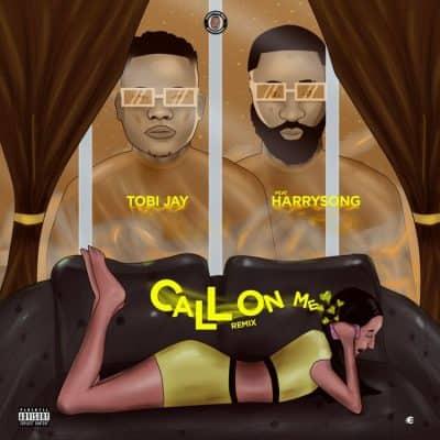 Tobi Jay Ft. HarrySong – Call On Me Remix