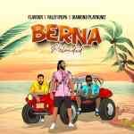 Flavour – Berna Reloaded ft. Fally Ipupa, Diamond Platnumz