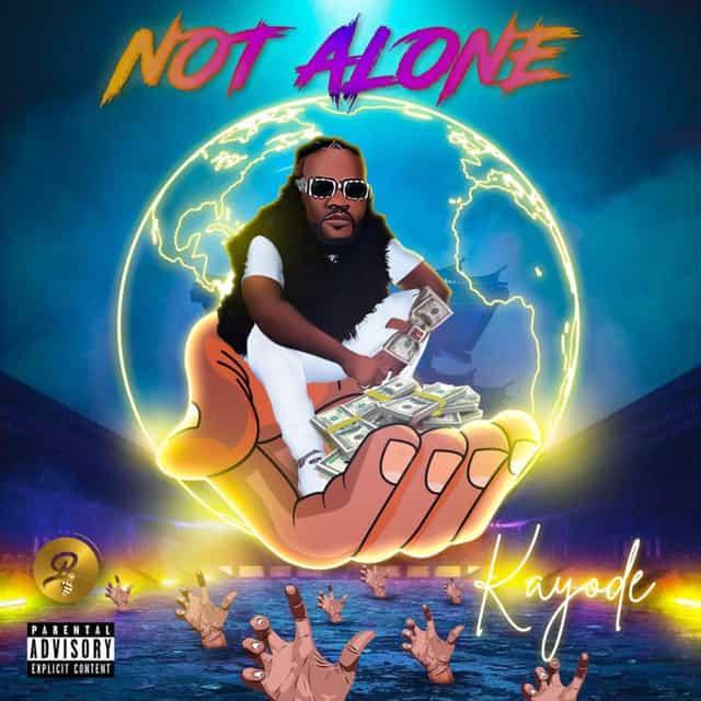 Kayode – Not Alone EP (Album)