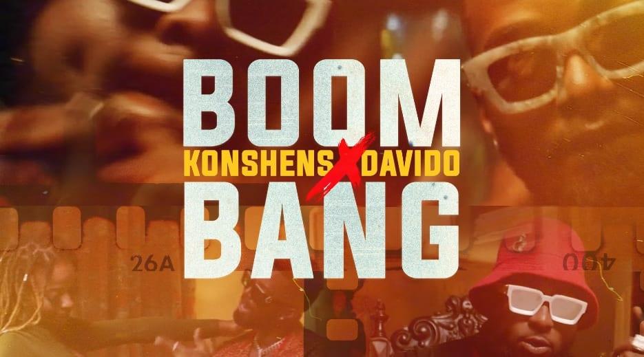 Konshens – Boom Bang ft Davido