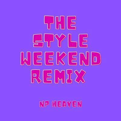The Style Weekend (Remix)