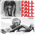 Liquid9 – Fall ft. Teni