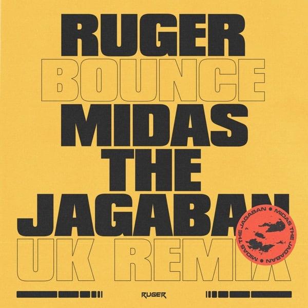 Ruger – Bounce (UK Remix) ft. Midas The Jagaban