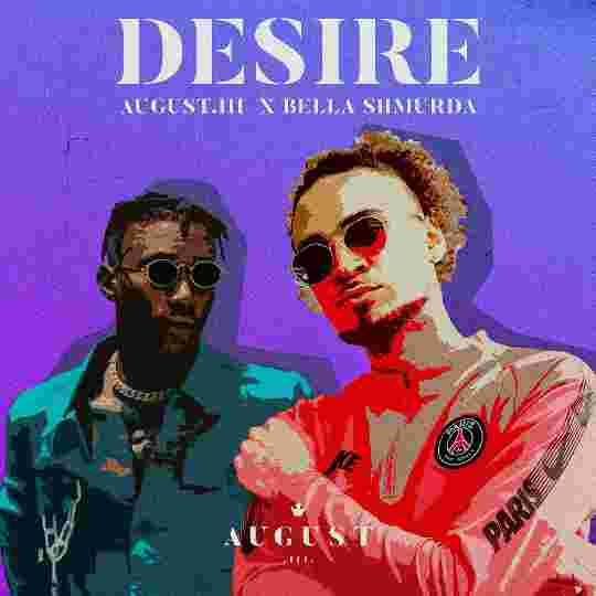 August.III – Desire ft Bella Shmurda