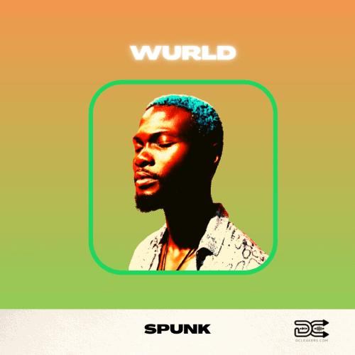Wurld – Spunk