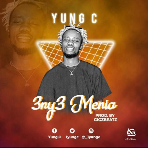 Yung C – Eny3 Menia