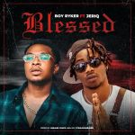 Boy Ryker – Blessed ft. JeriQ