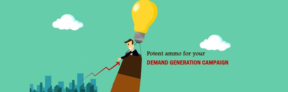 Potent ammo for your demand gen campaigns