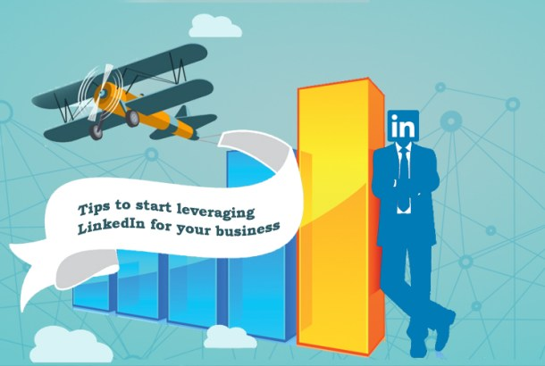 8 Tips that you can implement to start leveraging LinkedIn for your business