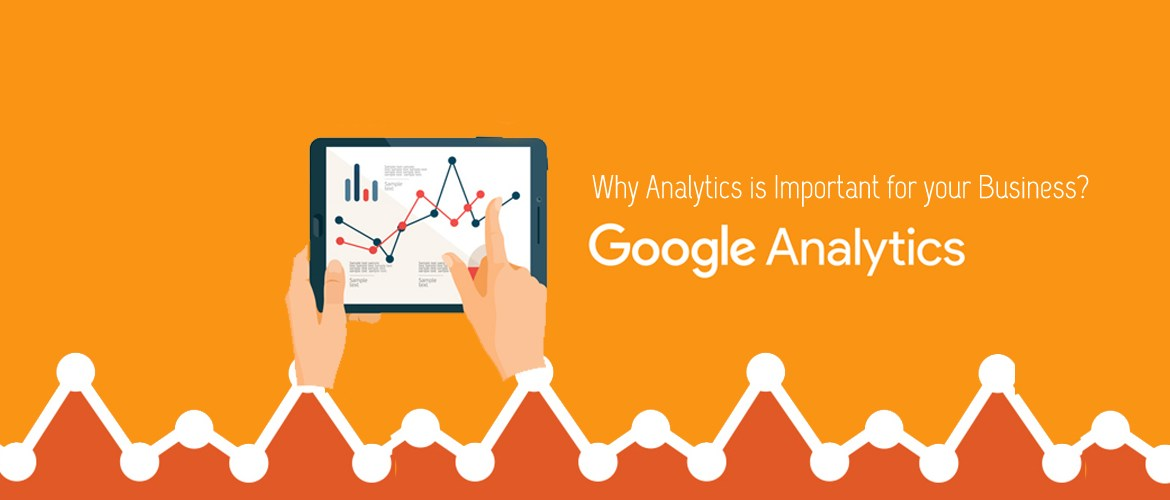 Google Analytics important for your business