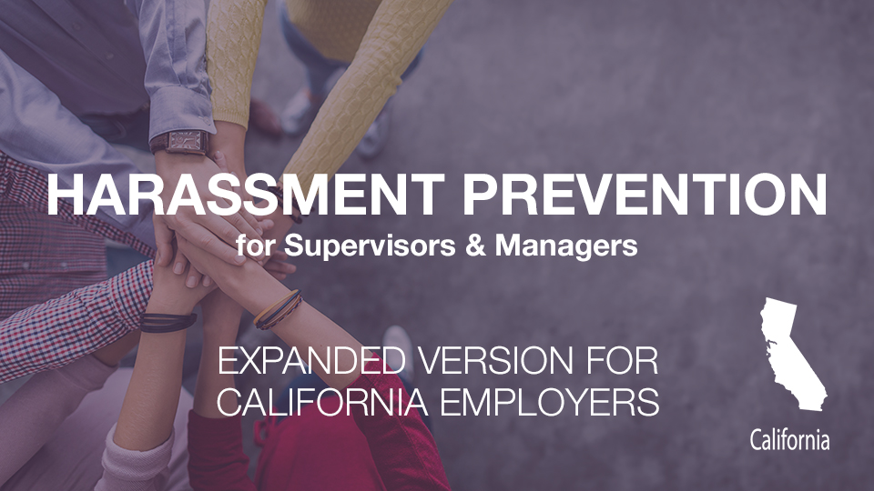 Harassment Training for California Supervisors