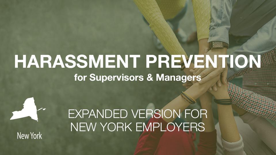 Harassment Training for New York Supervisors & Managers