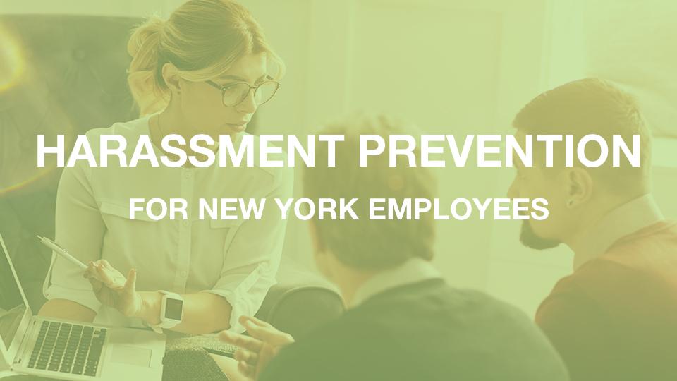Harassment Training for New York Employees