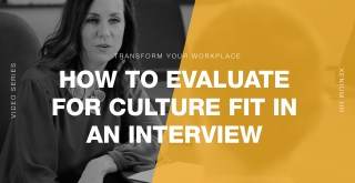 How to Evaluate for Culture Fit During the Interview Process