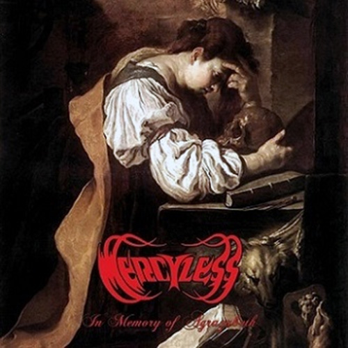 "MERCYLESS ""In Memory of Agrazabeth"""