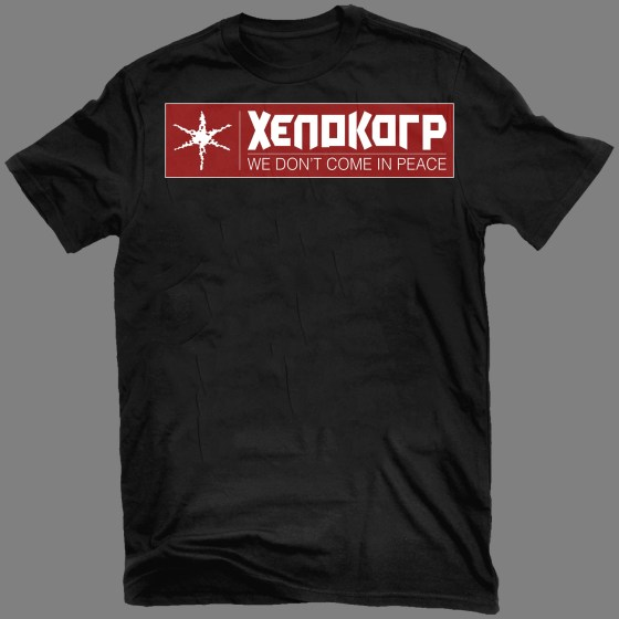 """XENOKORP """"We Don't Come in Peace"""" T-shirt"""