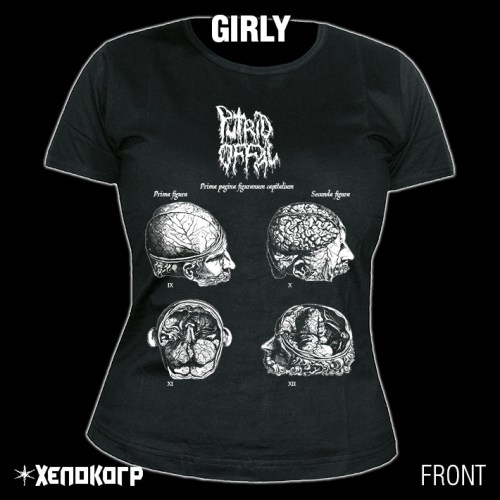 "PUTRID OFFAL ""Pathologists"" GIRLY [front]"