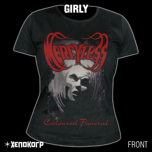 "MERCYLESS ""Coloured Funeral"" GIRLY [front]"