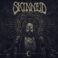 "SKINNED ""Shadow Syndicate"""